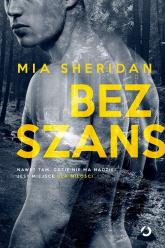 Bez szans - Mia Sheridan | mała okładka