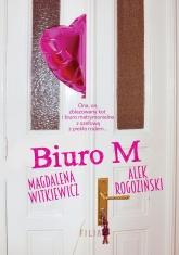 Biuro M - Magdalena Witkiewicz, Alek Rogoziński  | mała okładka