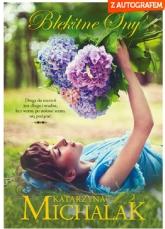 Błękitne sny -  Katarzyna Michalak | mała okładka
