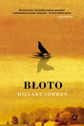 Błoto - Hillary Jordan | mała okładka