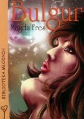 Bulgur - Magda Fres | mała okładka