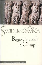 Bogowie zeszli z Olimpu - Anna Świderkówna | mała okładka