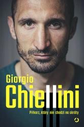 Piłkarz, który nie chodzi na skróty. Autobiografia - Giorgio Chiellini; Maurizio Crosetti | mała okładka