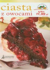 Ciasta z owocami - praca zbiorowa | mała okładka