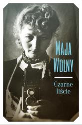 Czarne liście - Maja Wolny-Peirs | mała okładka