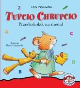 Tupcio Chrupcio. Przedszkolak na medal - Eliza Piotrowska | mała okładka