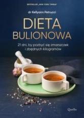 Dieta bulionowa - Kellyann Petrucci | mała okładka