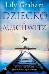 Dziecko z Auschwitz - Lily Graham | mała okładka