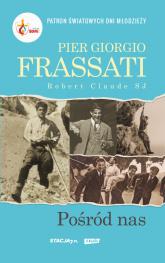 Pier Giorgio Frassati  - Robert Claude | mała okładka