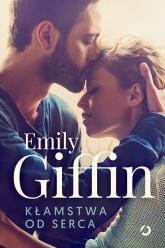 Kłamstwa od serca - Emily Giffin | mała okładka