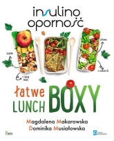 Insulinooporność Łatwe lunchboxy - Makarowska Magdalena, Musiałowska Dominika | mała okładka