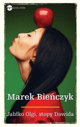 Jabłko Olgi, stopy Dawida  - Marek Bieńczyk | mała okładka