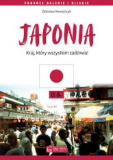 Japonia. Kraj, który wszystkim zadziwia - Zdzisław Kowalczyk | mała okładka