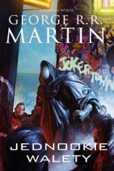 Jednookie walety. Dzikie karty. Tom 8  - George R. R.  Martin | mała okładka