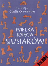 Wielka księga siusiaków - Hojer Dan, Kvarnstrom Gunilla | mała okładka