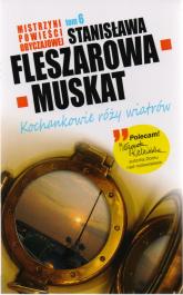 Kochankowie róży wiatrów - Stanisława Fleszarowa-Muskat | mała okładka