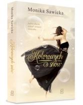 Kolorowych snów - Monika Sawicka | mała okładka
