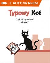 Typowy kot - autograf - Kot Nieteraz | mała okładka