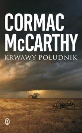 Krwawy południk - McCarthy Cormac | mała okładka