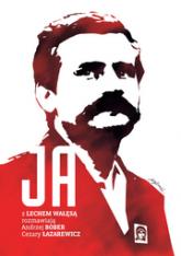 Ja. Rozmowa z Lechem Wałęsą - Andrzej Bober, Cezary Łazarewicz | mała okładka