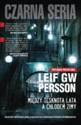 Między tęsknotą lata a chłodem zimy - Leif G. W. Persson | mała okładka