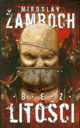 Bez litości - Żamboch Mirosław | mała okładka