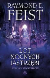 Lot Nocnych Jastrzębi - Raymond E. Feist | mała okładka