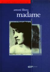 Madame /Libera Antoni - Libera Antoni | mała okładka