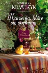 Marzenia, które się spełniają - Agnieszka Krawczyk | mała okładka
