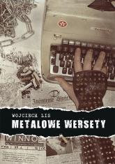 Metalowe wersety - Wojciech Lis | mała okładka