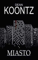 Miasto - Dean Koontz | mała okładka