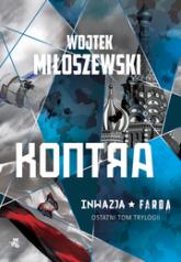 Kontra. Tom 3 serii Inwazja - Wojtek Miłoszewski | mała okładka