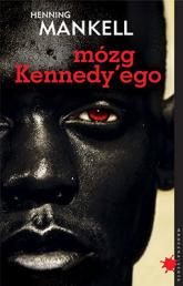 Mózg Kennedy'ego - Henning Mankell | mała okładka