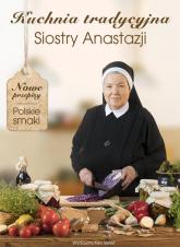 Kuchnia tradycyjna siostry Anastazji - Anastazja Pustelnik | mała okładka