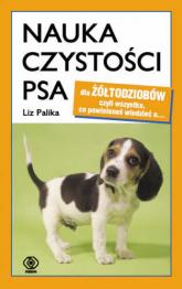 Nauka czystości psa - Palika Liz | mała okładka