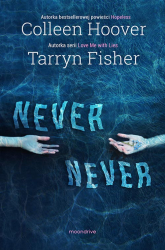 Never Never - Colleen Hoover, Tarryn Fisher | mała okładka