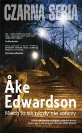 Niech to się nigdy nie kończy - Ake Edwardson | mała okładka