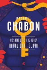 Niesamowite przygody Kavaliera i Claya - Michael Chabon | mała okładka