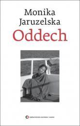 Oddech - Monika Jaruzelska | mała okładka