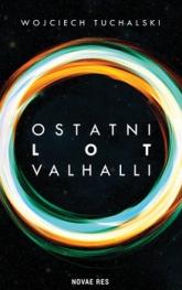 Ostatni lot Valhalli  - Wojciech Tuchalski | mała okładka