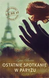 Ostatnie spotkanie w Paryżu - Lynn Sheene  | mała okładka