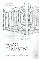 Pałac kłamstw - Erin Watt | mała okładka