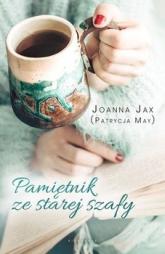 Pamiętnik ze starej szafy - Jax Joanna | mała okładka