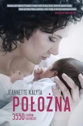 Położna. 3550 cudów narodzin - Jeannette Kalyta  | mała okładka