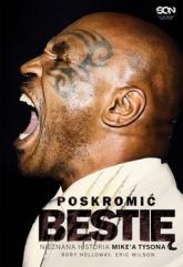 Poskromić bestię. Nieznana historia Mike'a Tysona -  | mała okładka