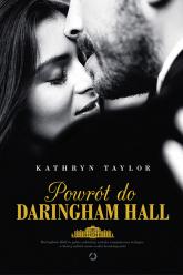 Powrót do Daringham Hall - Kathryn Taylor   mała okładka