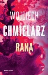 Rana - Wojciech Chmielarz | mała okładka