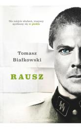 Rausz - Tomasz Białkowski | mała okładka