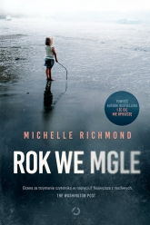 Rok we mgle - Michelle Richmond | mała okładka