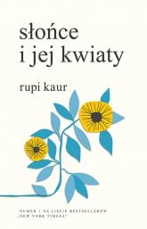 Słońce i jej kwiaty - Rupi Kaur  | mała okładka